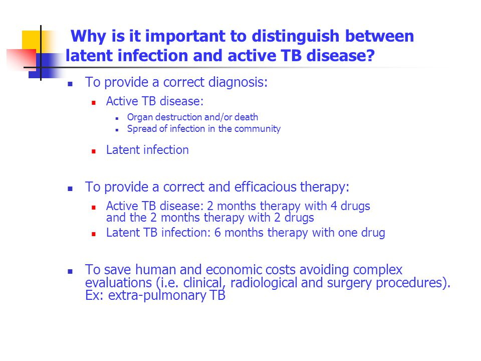 Why is it important to distinguish between latent infection and active TB disease