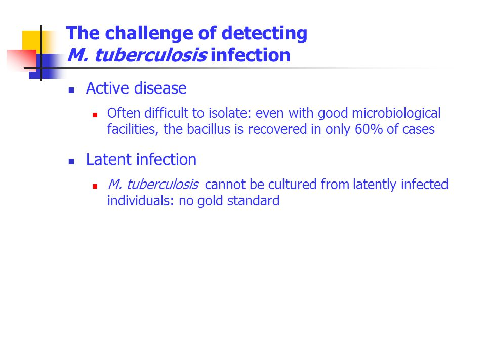 The challenge of detecting M. tuberculosis infection