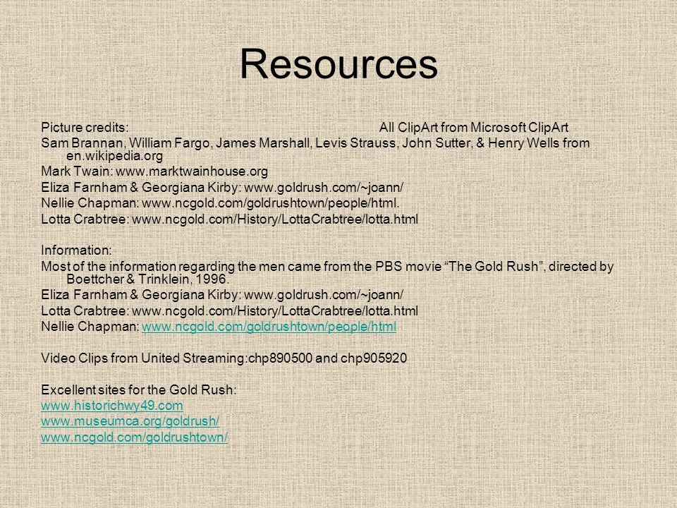 Resources Picture credits: All ClipArt from Microsoft ClipArt