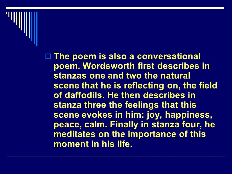 The poem is also a conversational poem
