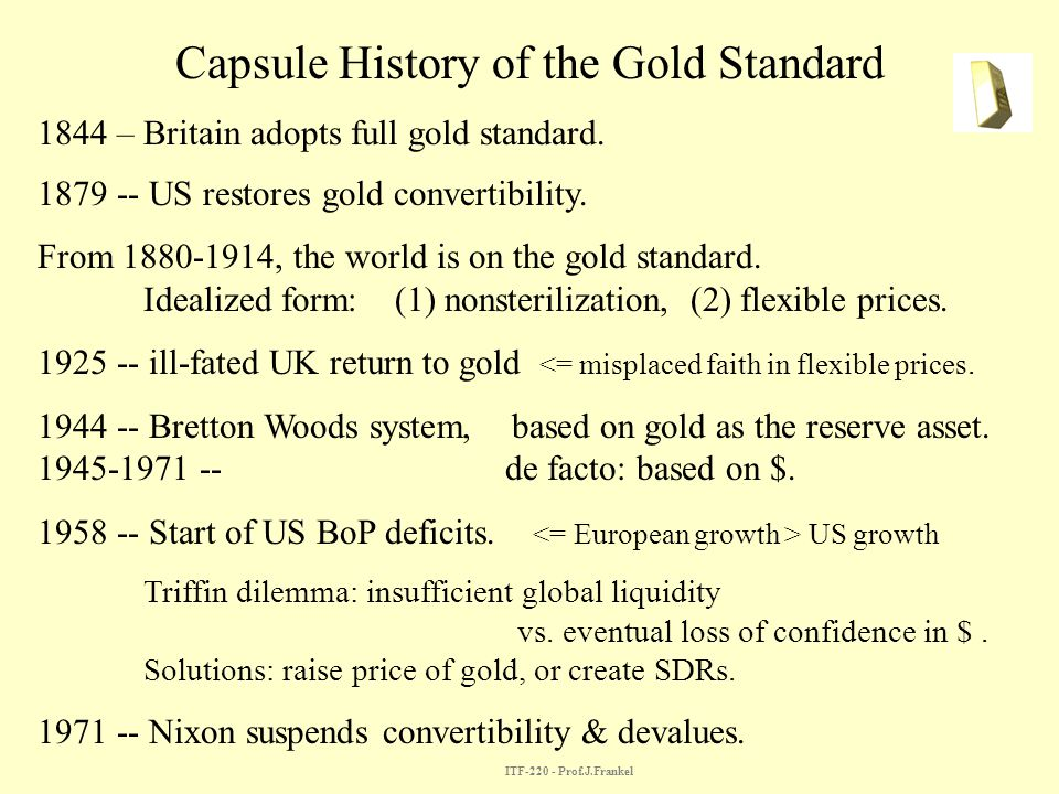 Capsule History of the Gold Standard