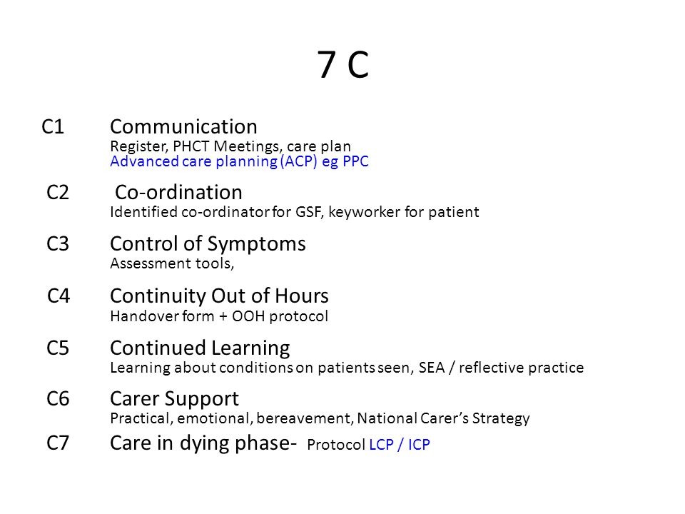 7 C C4 Continuity Out of Hours C1 Communication C2 Co-ordination