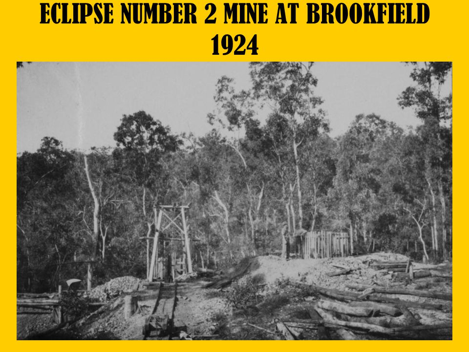 ECLIPSE NUMBER 2 MINE AT BROOKFIELD 1924
