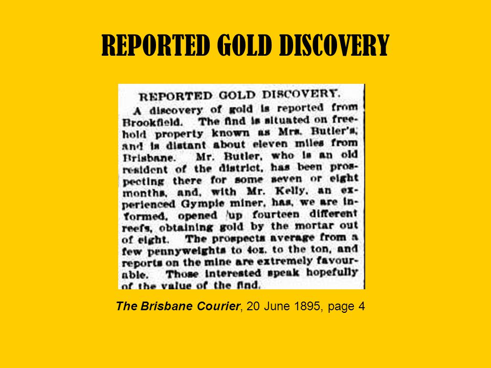 REPORTED GOLD DISCOVERY