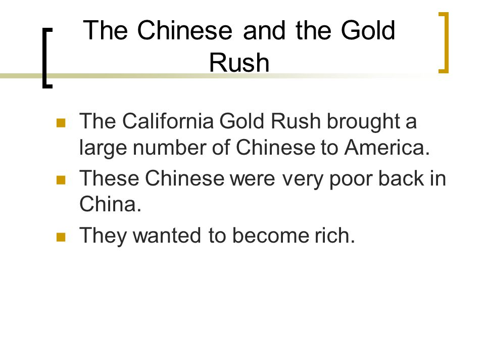 The Chinese and the Gold Rush
