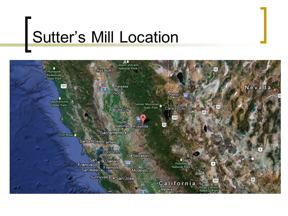 Sutter's Mill Location