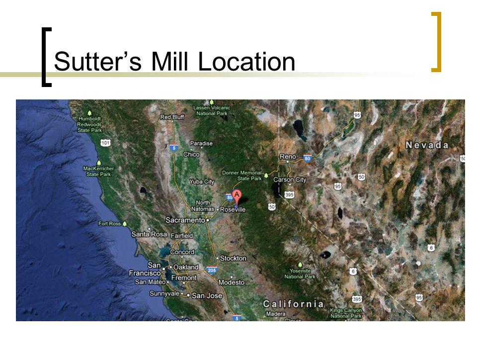 Sutter's Mill Location