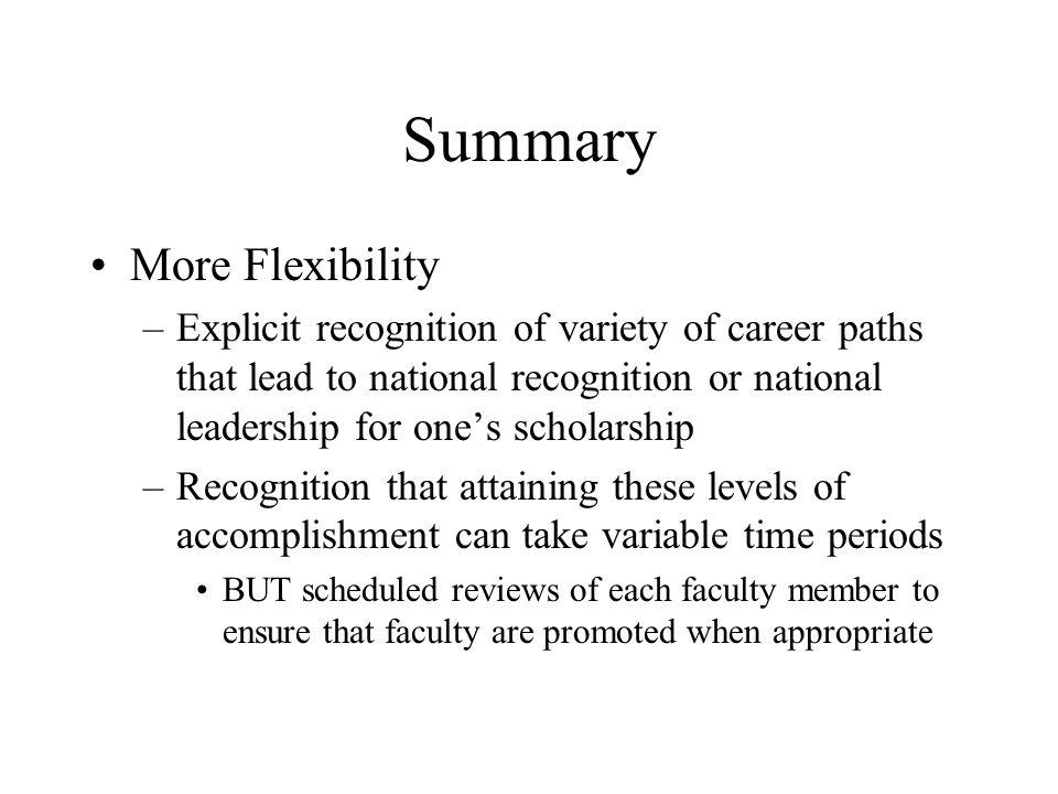 Summary More Flexibility