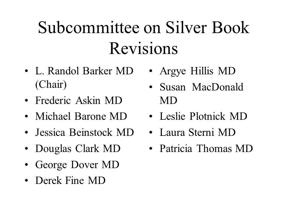 Subcommittee on Silver Book Revisions
