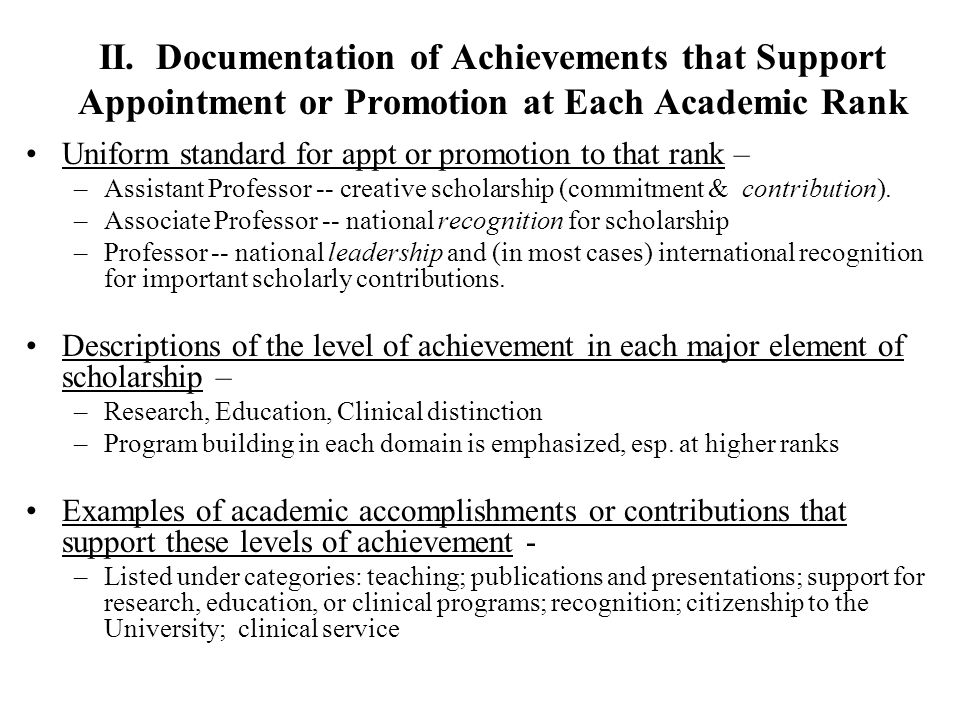 II. Documentation of Achievements that Support Appointment or Promotion at Each Academic Rank