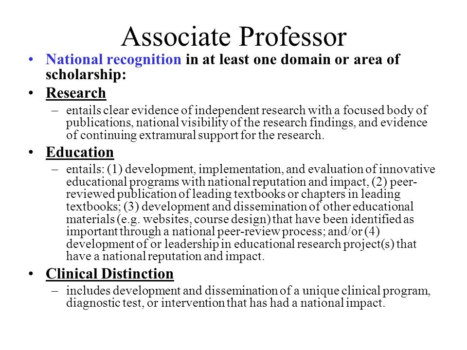 Associate Professor National recognition in at least one domain or area of scholarship: Research.