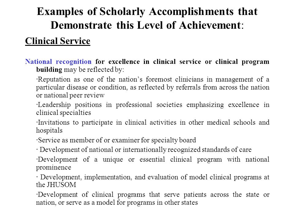 Examples of Scholarly Accomplishments that Demonstrate this Level of Achievement:
