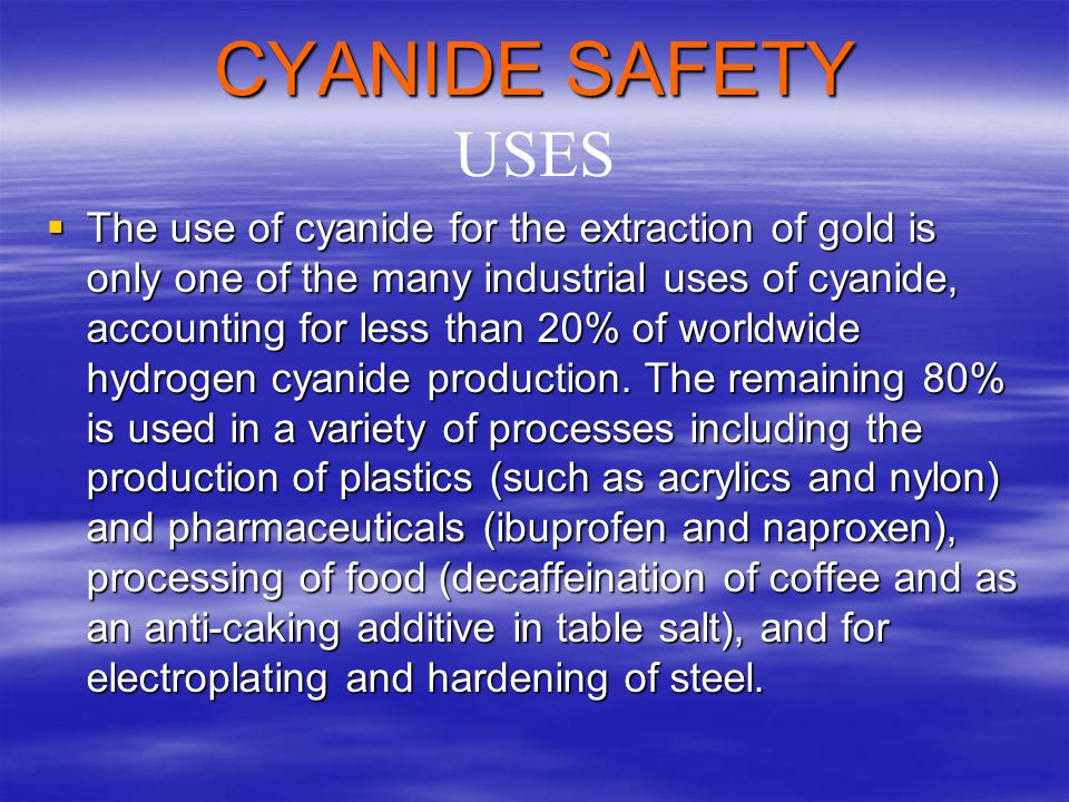 CYANIDE SAFETY USES.