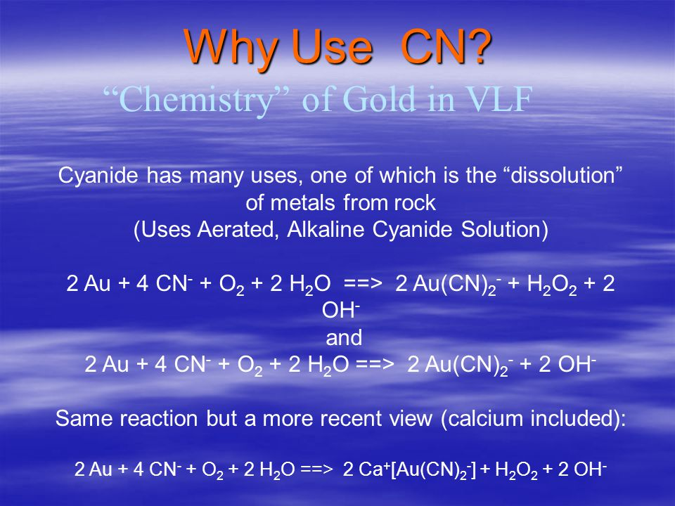 Why Use CN Chemistry of Gold in VLF