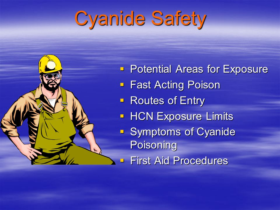 Cyanide Safety Potential Areas for Exposure Fast Acting Poison