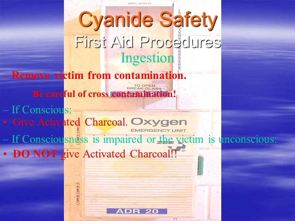 Cyanide Safety First Aid Procedures Ingestion