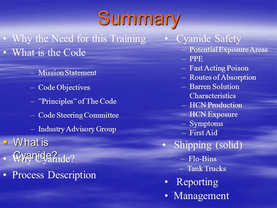 Summary • Why the Need for this Training • Cyanide Safety