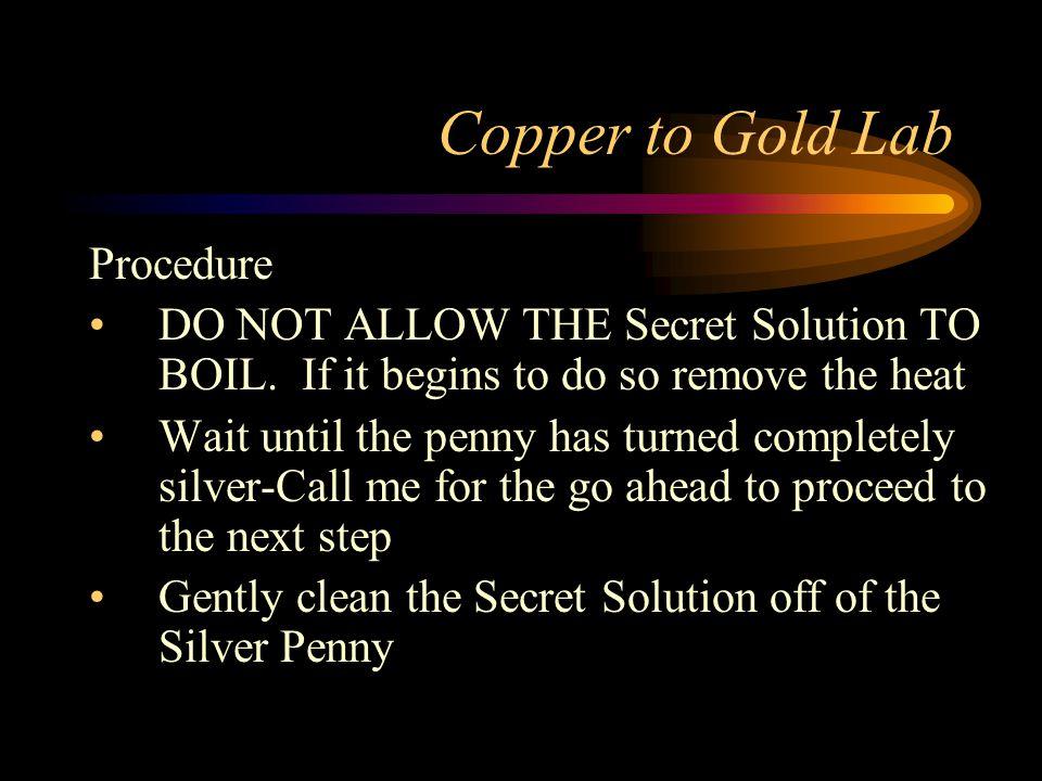 Copper to Gold Lab Procedure