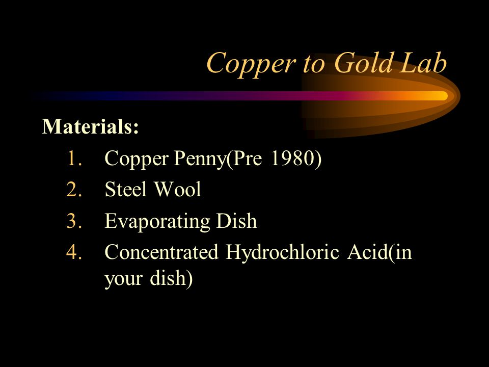 Copper to Gold Lab Materials: Copper Penny(Pre 1980) Steel Wool