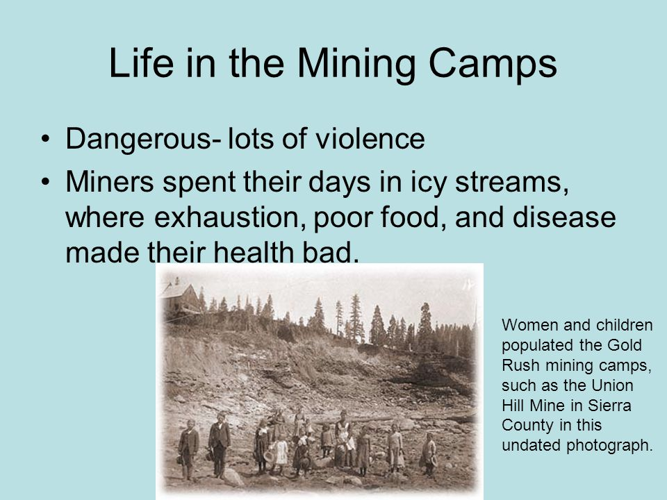 Life in the Mining Camps