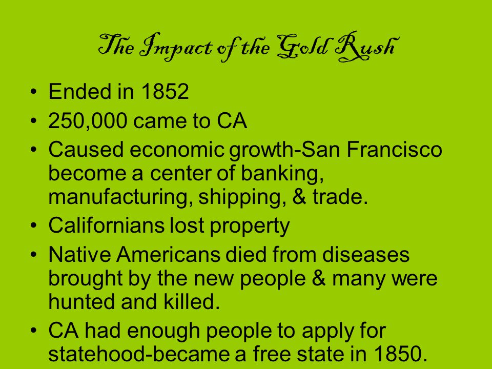 The Impact of the Gold Rush