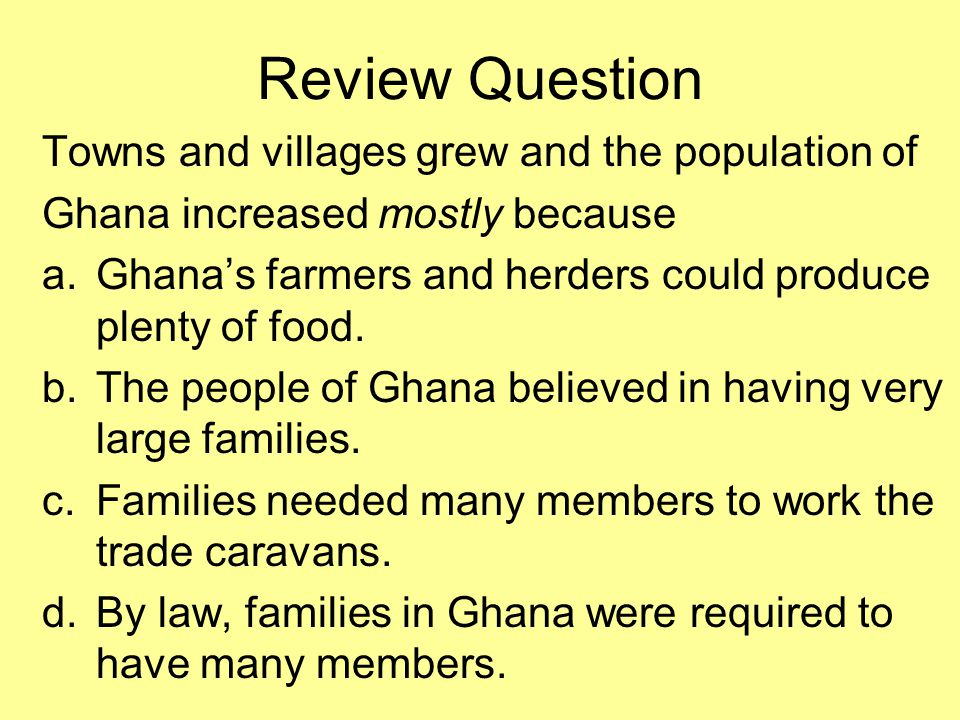 Review Question Towns and villages grew and the population of