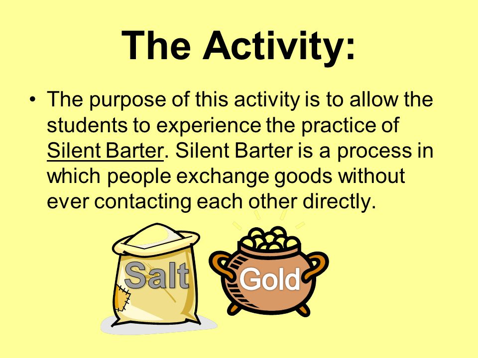 The Activity: Salt Gold