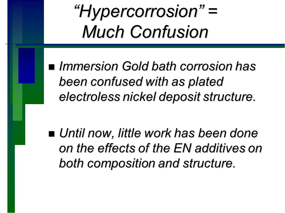 Hypercorrosion = Much Confusion