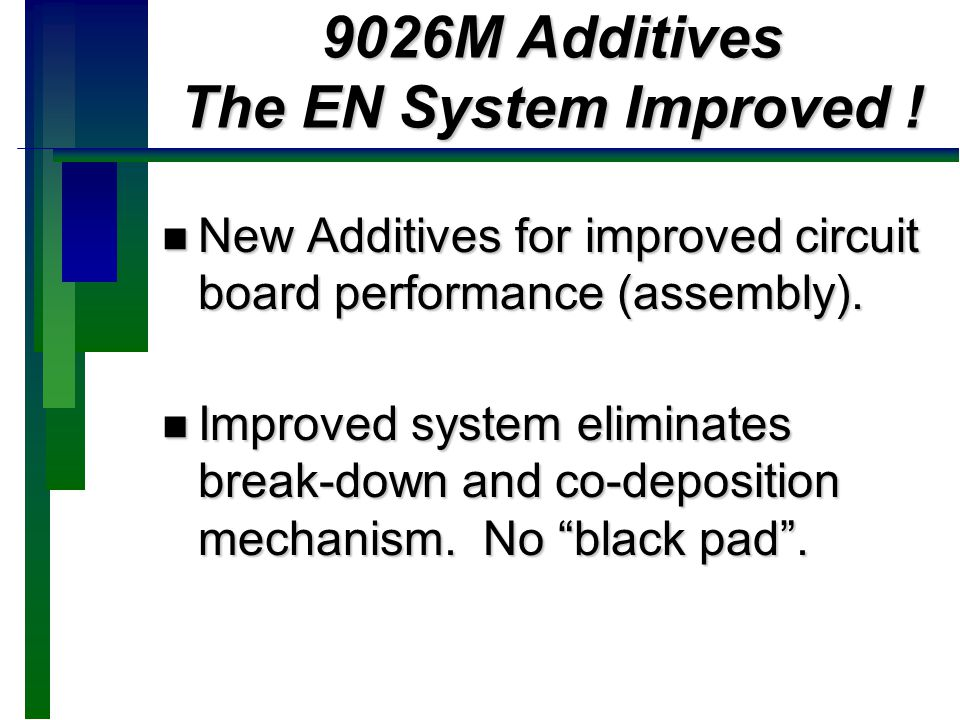 9026M Additives The EN System Improved !