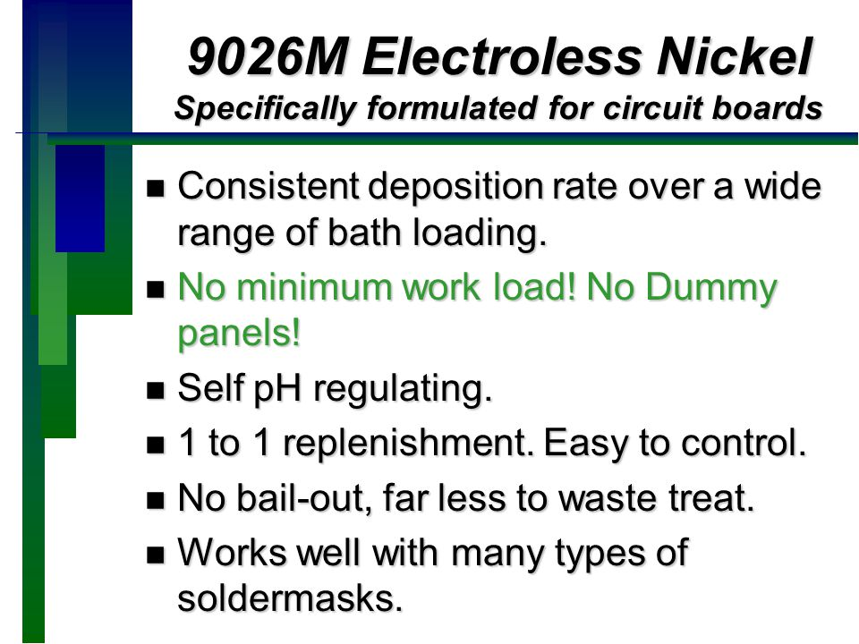 9026M Electroless Nickel Specifically formulated for circuit boards