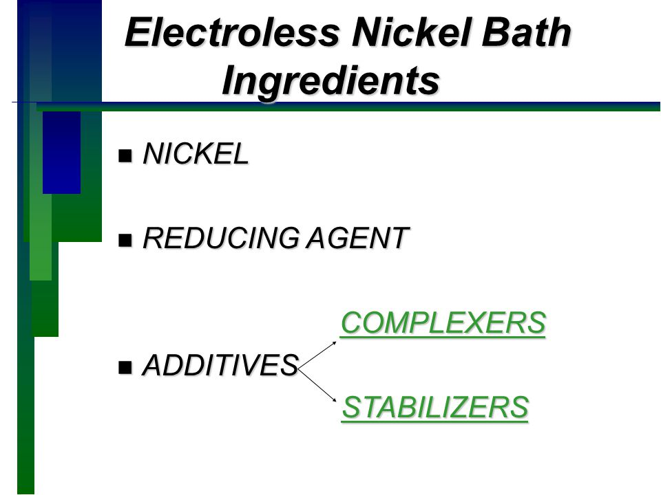 Electroless Nickel Bath Ingredients