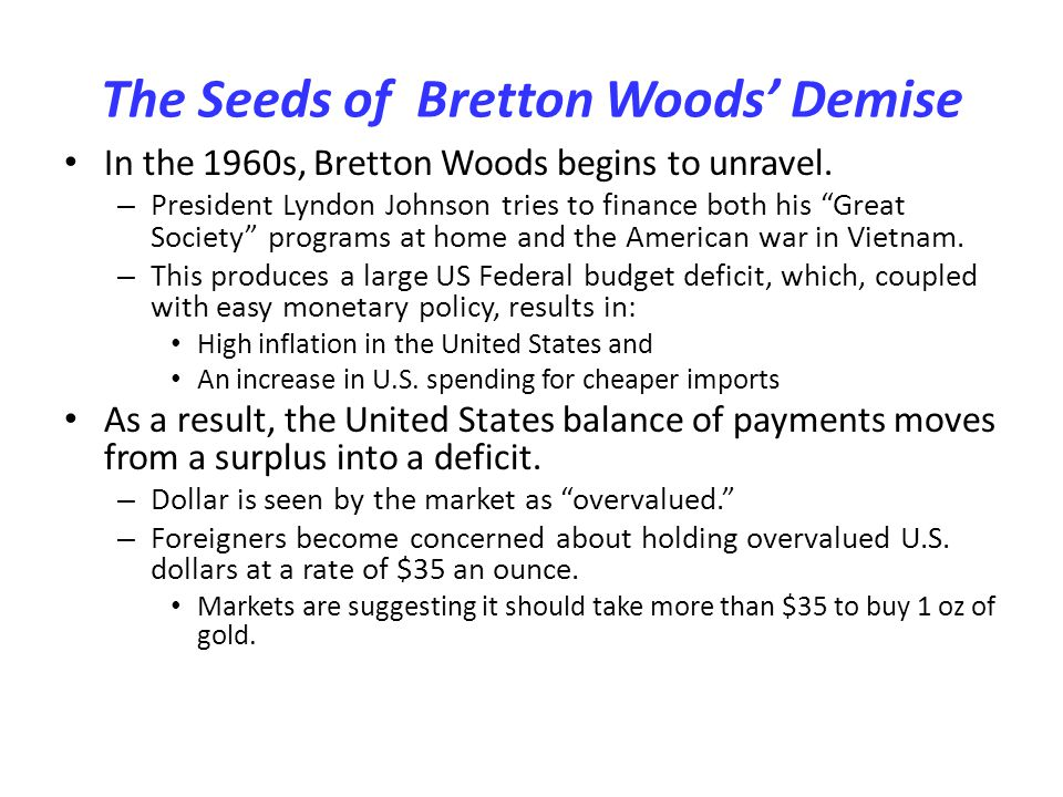 The Seeds of Bretton Woods' Demise