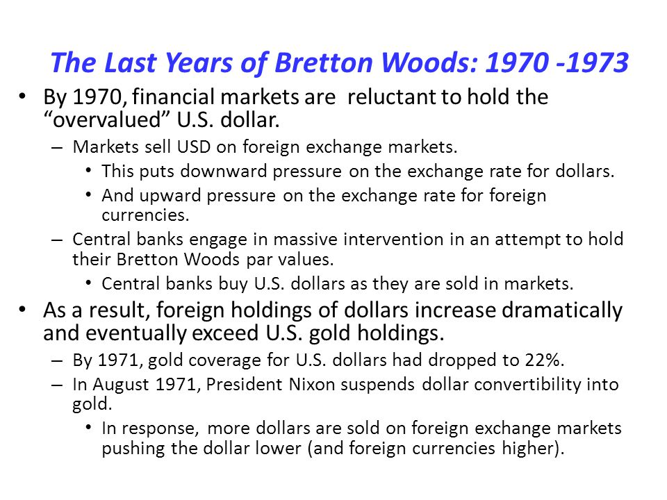 The Last Years of Bretton Woods: 1970 -1973