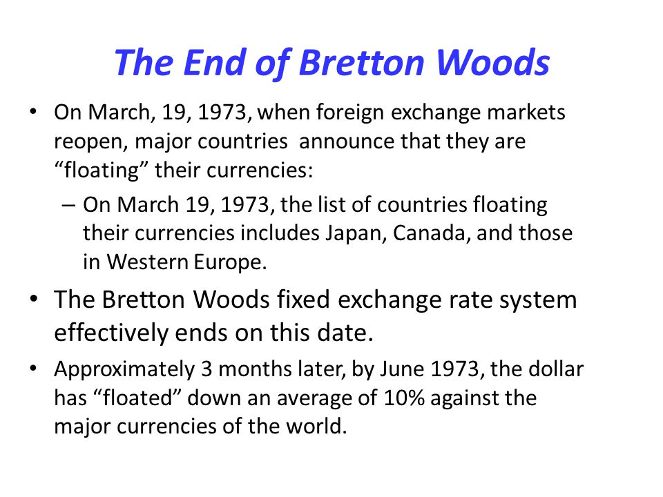 The End of Bretton Woods