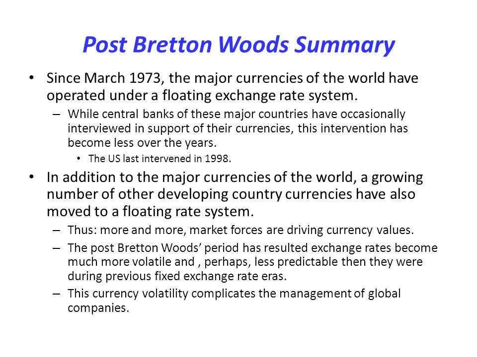 Post Bretton Woods Summary