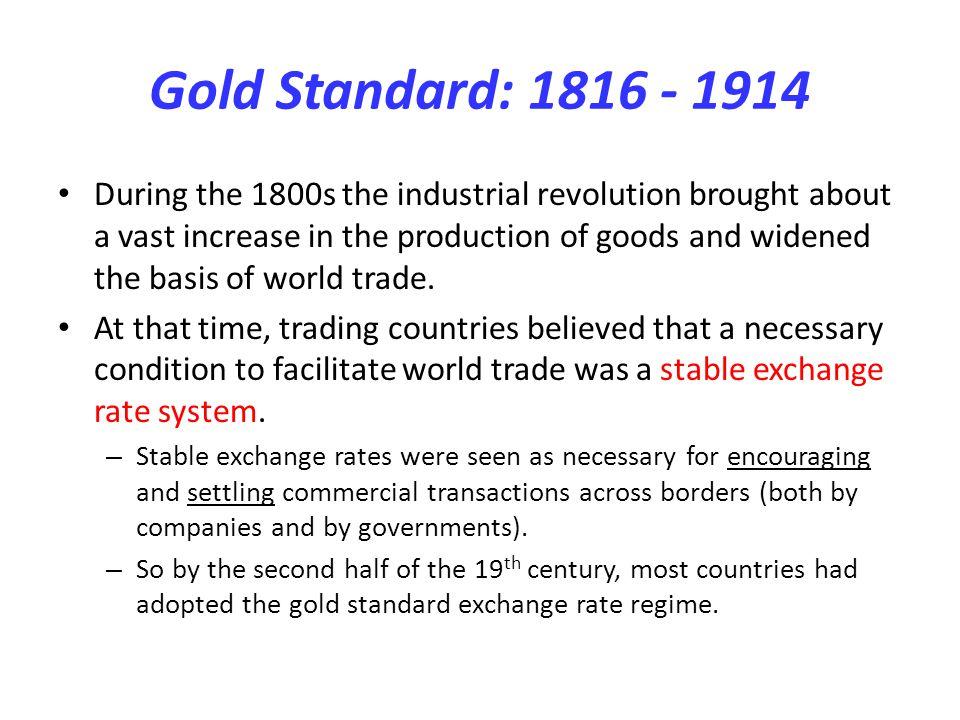 Gold Standard: 1816 - 1914