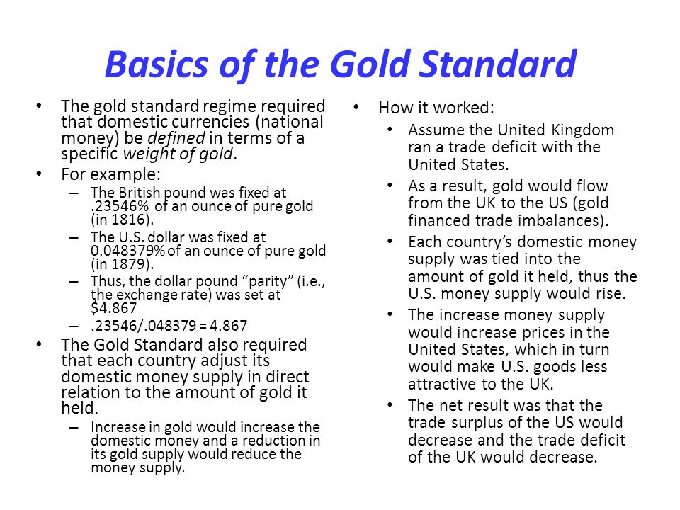 Basics of the Gold Standard