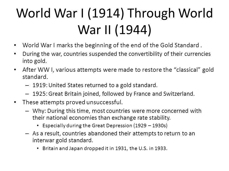 World War I (1914) Through World War II (1944)