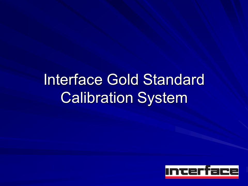 Interface Gold Standard Calibration System