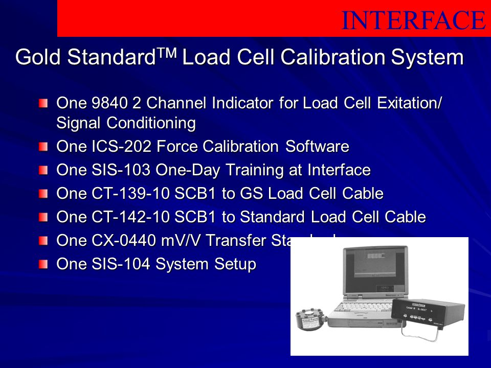 Gold StandardTM Load Cell Calibration System