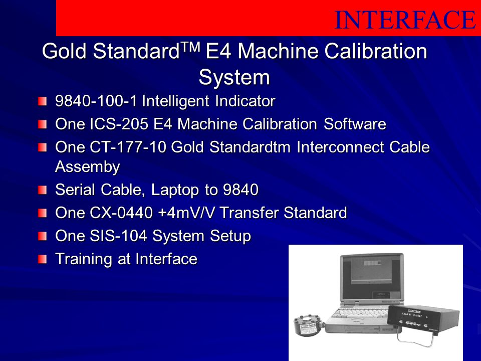Gold StandardTM E4 Machine Calibration System