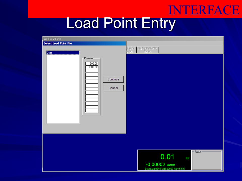 INTERFACE Load Point Entry