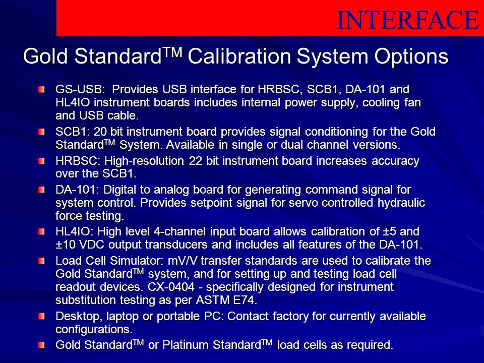Gold StandardTM Calibration System Options