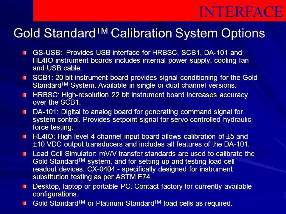 Gold StandardTM Calibration System Options