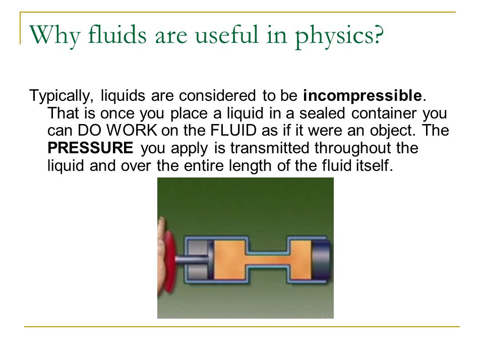 Why fluids are useful in physics