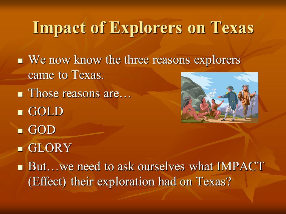 Impact of Explorers on Texas