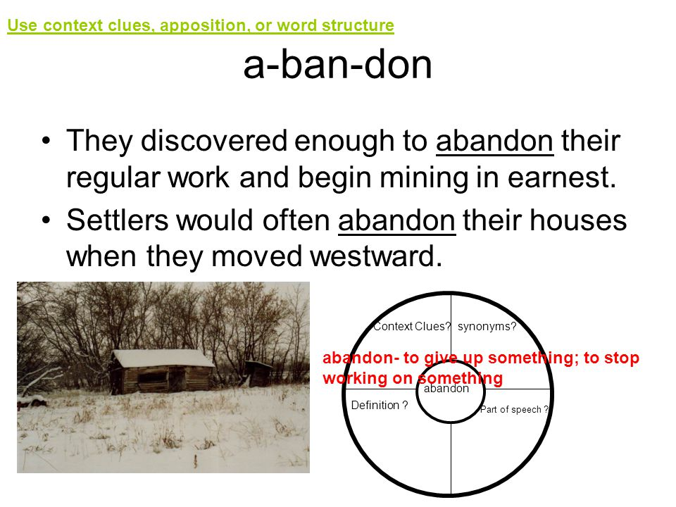 Use context clues, apposition, or word structure