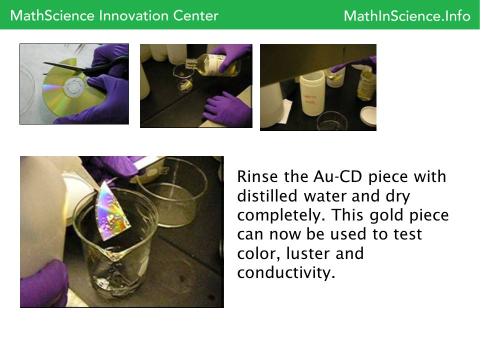 Rinse the Au-CD piece with distilled water and dry completely