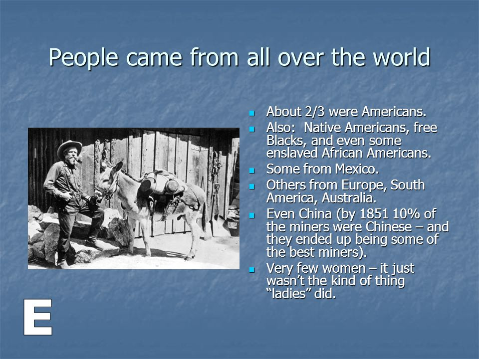People came from all over the world