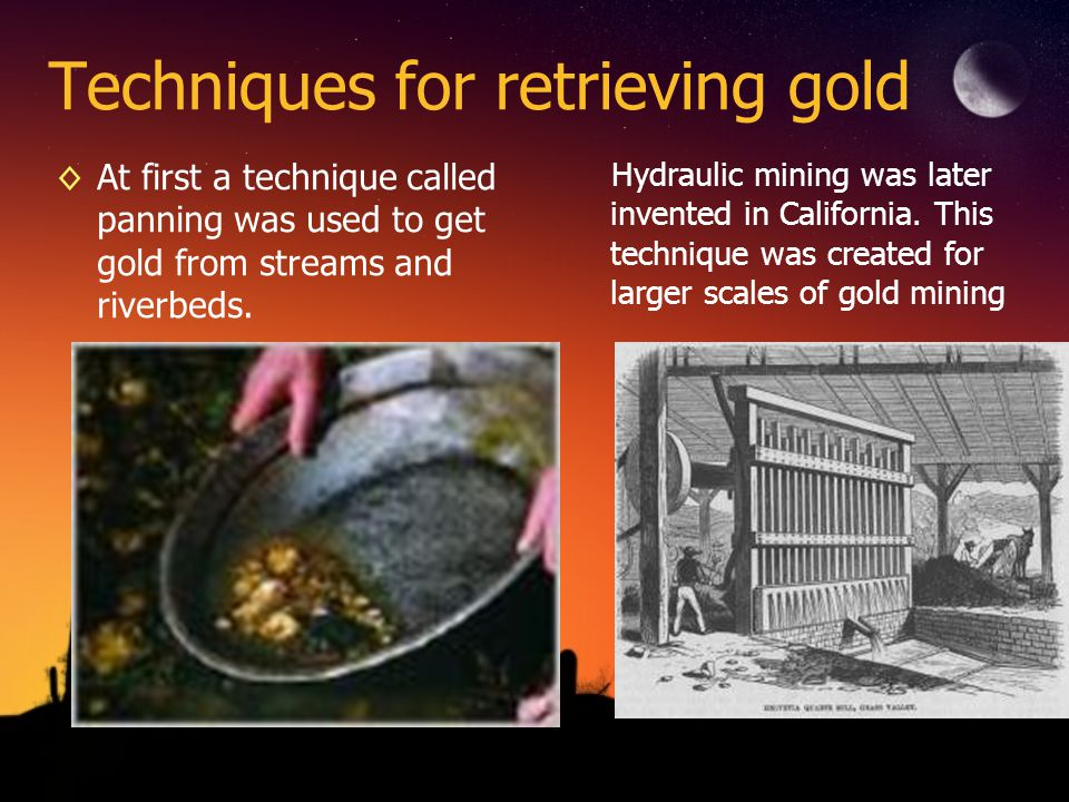 Techniques for retrieving gold